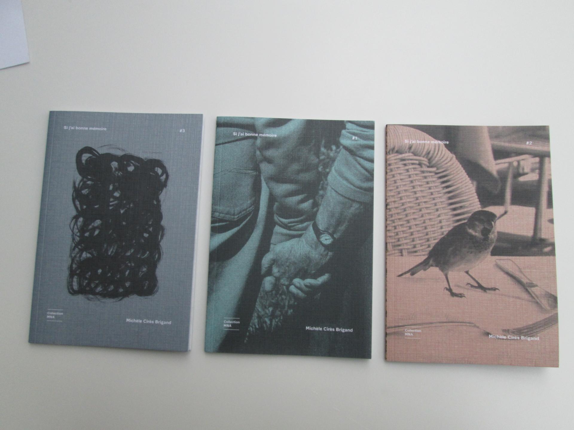 La collection MNA, trois livrets consacrés à la résidence de Michèle Cirès Brigand ,«Si j'ai bonne mémoire »